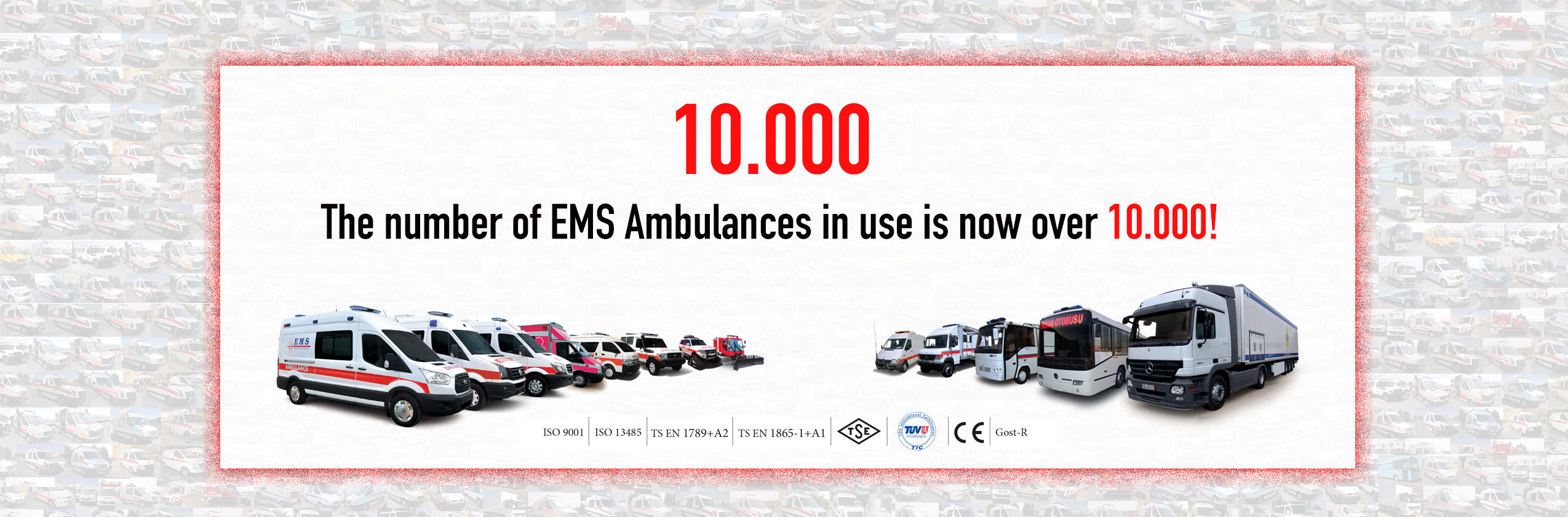 The number of EMS Ambulances in use is now over 10.000!